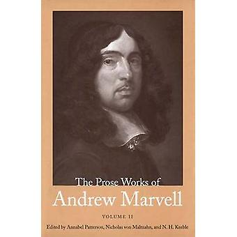 The Prose Works of Andrew Marvell - Volume 2 - 1676-1678 (annotated edi