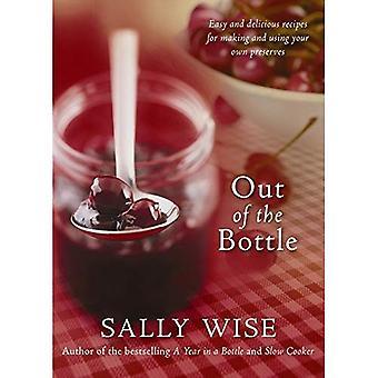 Ud af flasken: Nemme og lækre opskrifter til at lave og bruge din egen konserves