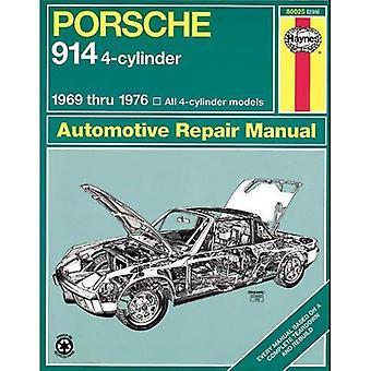 Porsche 914 fyrcylindriga – Workshop Användarhandbok (Haynes Porsche 914 (4-Cyl.) Workshop användarhandbok)