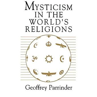 Mysticism in the Worlds Religions