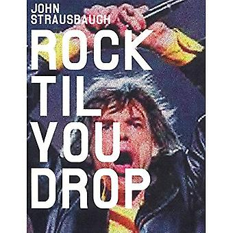 Rock 'Til You Drop: de daling van de opstand aan nostalgie