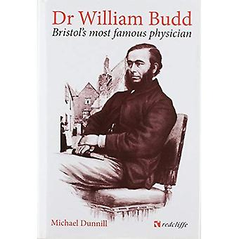 Dr William Budd: Bristol's Most Famous Physician