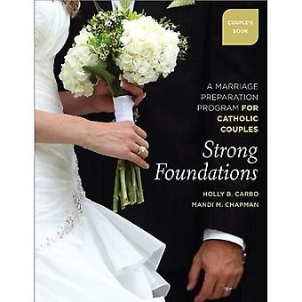 Strong Foundations - Couple's Book: A Marriage Preparation Program for Catholic Couples