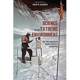 Vetenskap i en extrem miljö: 1963 amerikansk Mount Everest expeditionen