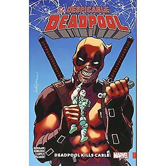 Spregevole Deadpool Vol. 1: Deadpool uccide cavo