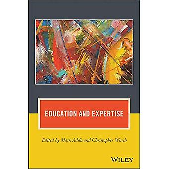 Education and Expertise (Journal of Philosophy of Education)