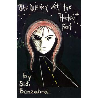 The Woman with the Hoofed Feet by Benzahra & Sidi