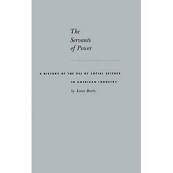 خدم التاريخ السلطة باستخدام العلوم الاجتماعية في صناعة أمريكية بواسطة بريتز & لورين
