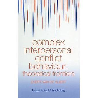 Komplex interpersonell konflikt beteende teoretiska gränser av Van der Vliert & Evert