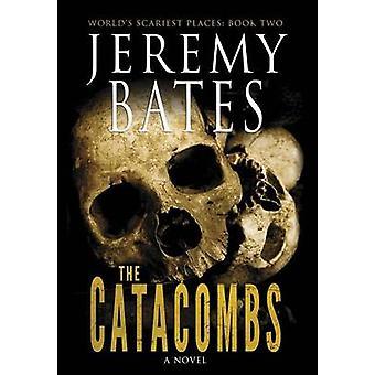 Die Katakomben von Bates & Jeremy