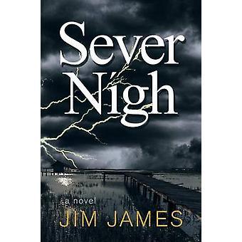 Sever Nigh by James & Jim
