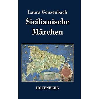 ローラ Gonzenbach によって Sicilianische Mrchen