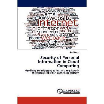Sikkerheden af personlige oplysninger i Cloud Computing af Denys Paul