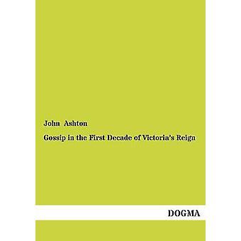 Gossip dans la première décennie du règne de Victorias par Ashton & John