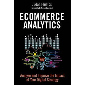 Ecommerce Analytics - Analyze and Improve the Impact of Your Digital S