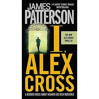I - Alex Cross by James Patterson - 9780446561969 Book
