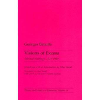 Visions of Excess - Selected Writings - 1927-39 by Georges Bataille -