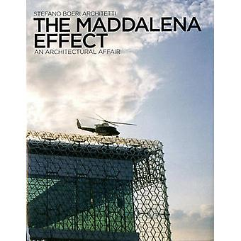 The Maddalena Effect - An Architectural Affair by Michelle Brunello -