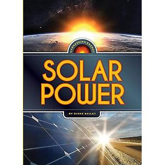 Harnessing Energy - Solar Power by Diane Bailey - 9780898129984 Book