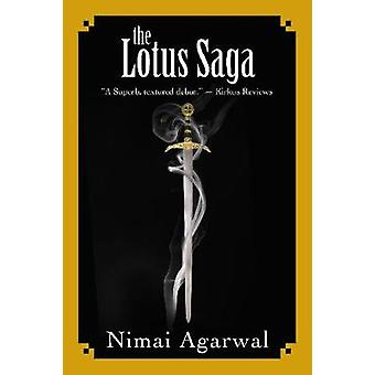 The Lotus Saga by Mr. Nimai Agarwal - 9780998205519 Book