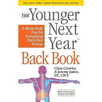 The Younger Next Year Back Book by The Younger Next Year Back Book -