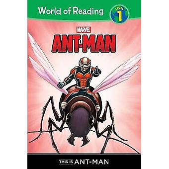 Ant-Man - This Is Ant-Man by Chris Wyatt - 9781532140488 Book