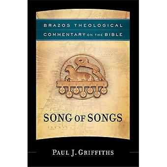 Song of Songs by Paul J Griffiths - 9781587431357 Book