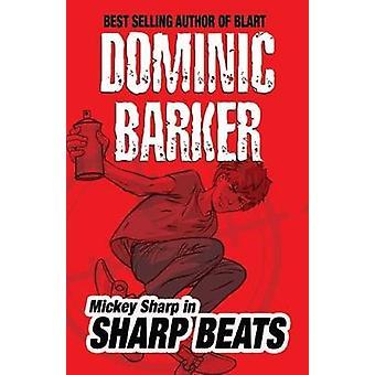 Sharp Beats by Dominic Barker - 9781846470516 Book