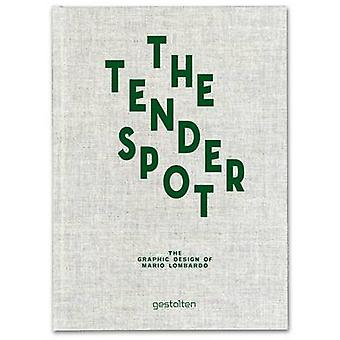The Tender Spot - The Graphic Design of Mario Lombardo by Mario Lombar