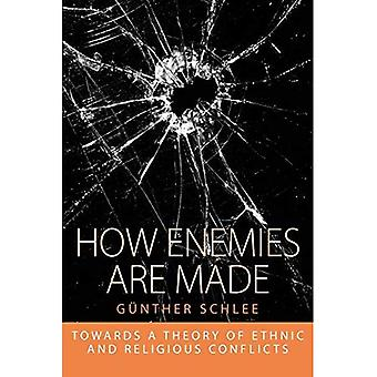 How Enemies are Made: Towards a Theory of Ethnic and Religious Conflict (Integration and Conflict Studies)