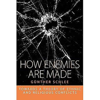 Wie Feinde gemacht werden: in Richtung ein Theorie der ethnischen und religiösen Konflikten (Integration und Konfliktforschung)