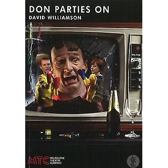 Don Parties On by David Williamson - 9780868199085 Book