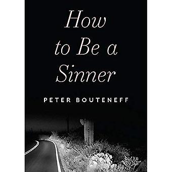 Hur man blir en syndare: hitta dig själv i språket av ånger