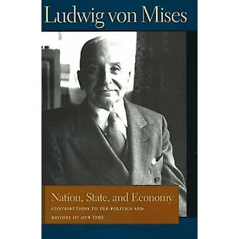 Nation - State - and Economy - Contributions to the Politics and Histo