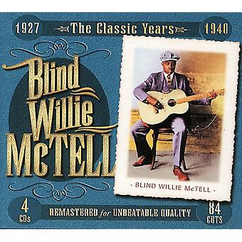 Blind Willie McTell - Classic Years 1927-1940 [CD] USA import