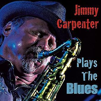 Jimmy Carpenter - spiller Blues [CD] USA importen