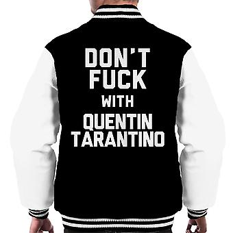 Dont Fuck With Quentin Tarantino Men's Varsity Jacket