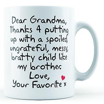 Dear Grandma Thanks For Putting Up With... Uncle, Love Your Favorite - Printed Mug