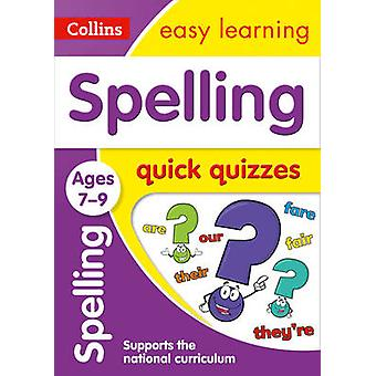 Spelling Quick Quizzes Ages 7-9 by Collins Easy Learning - 9780008212