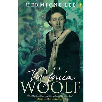Virginia Woolf by Hermione Lee - 9780099732518 Book