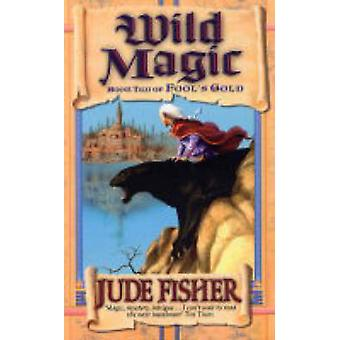 Magii dziczy przez Jude Fisher - 9780743440417 książki