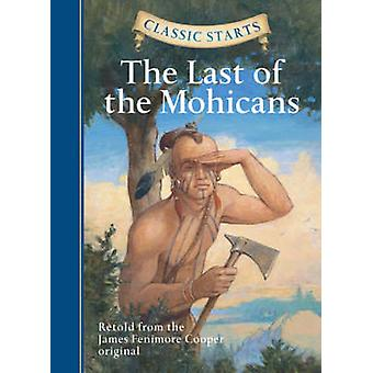 The Last of the Mohicans - Retold from the James Fenimore Cooper Origi