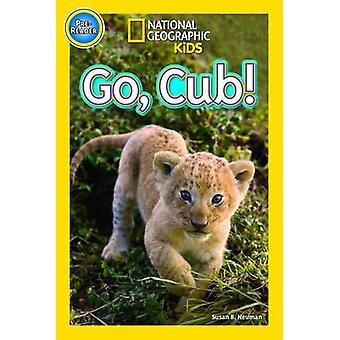 Gå Cub! av nationella geografiska Kids - 9781426317941 bok