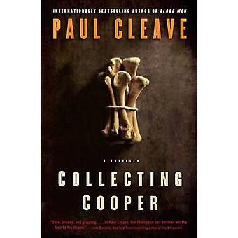 Collecting Cooper - A Thriller by Paul Cleave - 9781439189627 Book