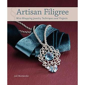 Artisan Filigree - Wire-Wrapping Jewelry Techniques and Projects by Jo