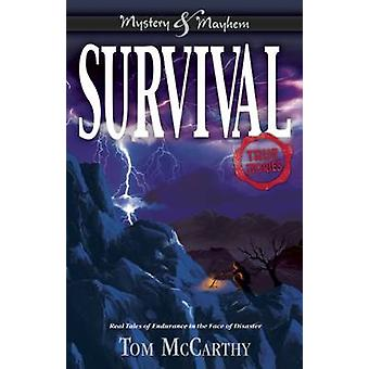 Survival - True Stories by Tom McCarthy - 9781619304802 Book