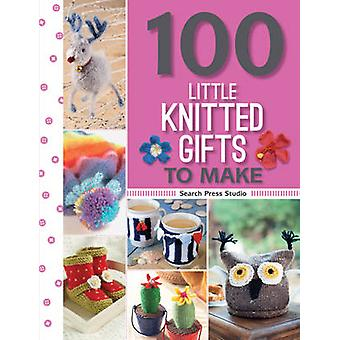 100 Little Knitted Gifts to Make by Monica Russel - Susie Johns - Val