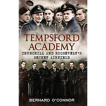 Tempsford Academy - Churchill's and Roosevelt's Secret Airfield by Ber