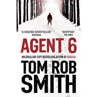 Agent de 6 par Tom Rob Smith - livre 9781847396747