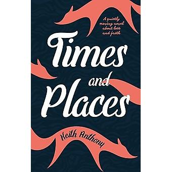 Times and Places by Keith Anthony - 9781912362141 Book